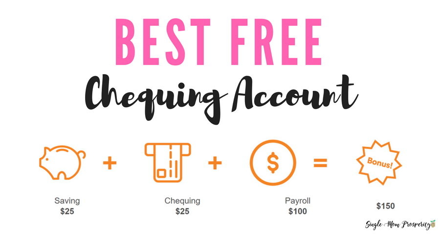 Best Free Chequing Account in Canada