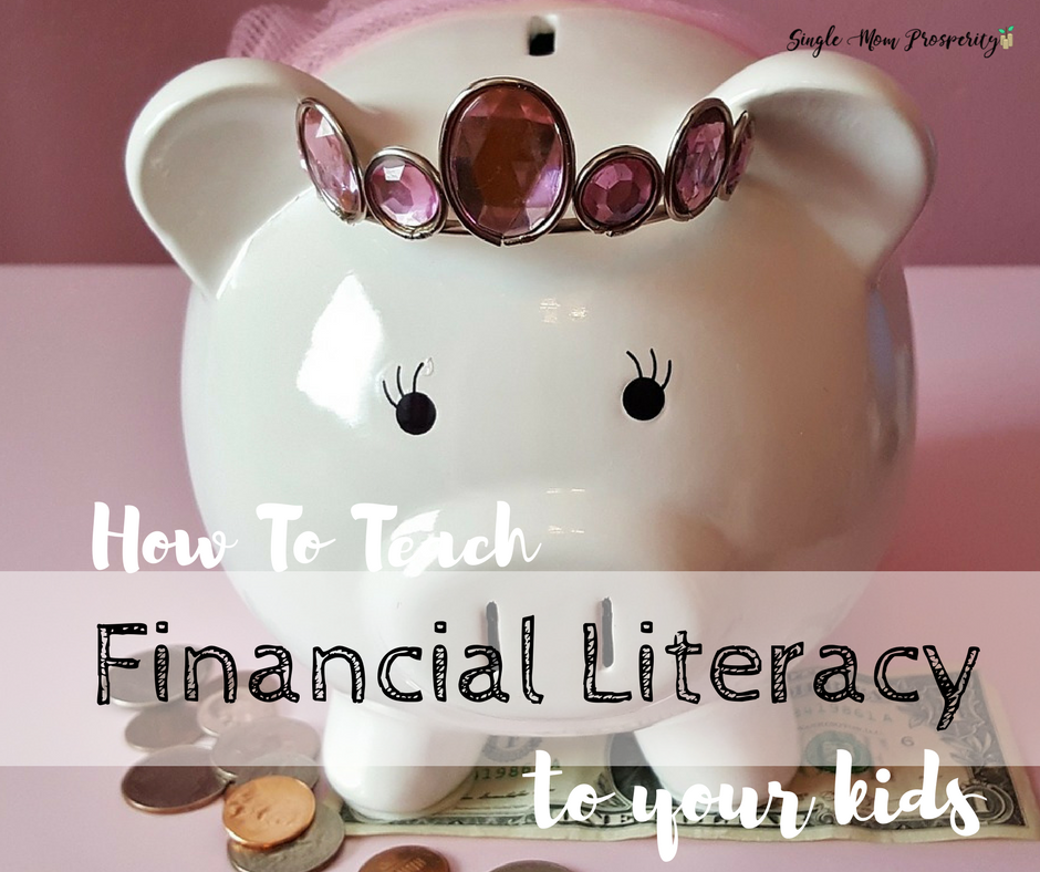 How To Teach Financial Literacy To Kids